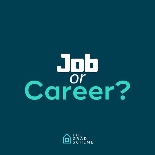 Job or Career?