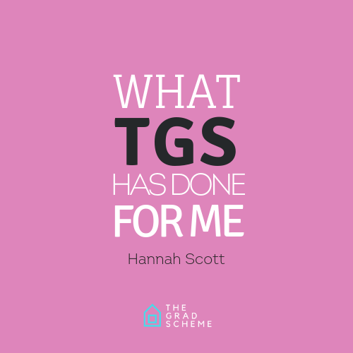 What TGS has done for me – Hannah